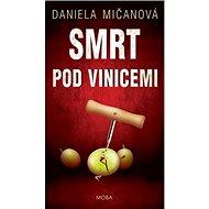 Smrt pod vinicemi - Kniha