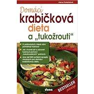 """Domácí krabičková dieta a """"tukožrouti"""" - Kniha"""