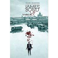 James Bond 007 Vargr - Kniha