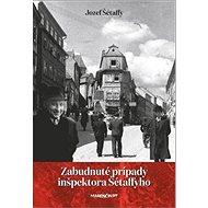 Zabudnuté prípady inšpektora Šétaffyho - Kniha