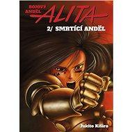 Bojový anděl Alita 2: Smrtící anděl - Kniha