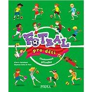 Fotbal pro děti - Kniha