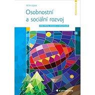 Osobnostní a sociální rozvoj: aneb Strom, mozaika a vzducholoď