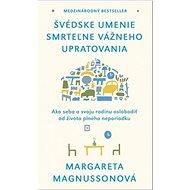 Švédske umenie smrteľne vážneho upratovania - Kniha