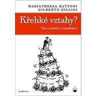 Křehké vztahy?: Viry a antiviry v manželství - Kniha