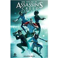 Assassin's Creed Vzpoura Společný zájem - Kniha