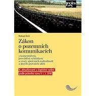 Zákon o pozemních komunikacích: s komentářem, prováděcí vyhláškou a vzory správních rozhodnutí - Kniha