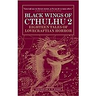 Black Wings of Cthulhu 2: Eighteen Tales of Lovecraftian Horror - Kniha