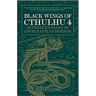 Black Wings of Cthulhu 4: Seventeen Tales of Lovecraftian Horror - Kniha