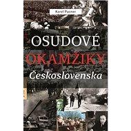 Osudové okamžiky Československa - Kniha