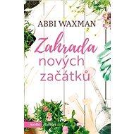 Zahrada nových začátků - Kniha