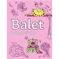 Balet omalovánky - Kniha