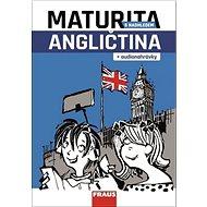Maturita s nadhledem Angličtina: + audionahrávky - Kniha
