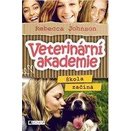 Veterinární akademie Škola začíná - Kniha