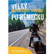 Velký motorkářský průvodce po Německu - Kniha