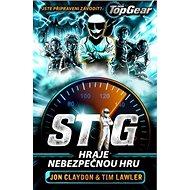 Top Gear Stig hraje nebezpečnou hru: Jste připraveni závodit? - Kniha