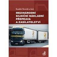 Mezinárodní silniční nákladní přeprava a zasílatelství - Kniha