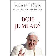 František Boh je mladý: Rozhovor s Thomasom Loncinim - Kniha
