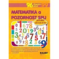 Matematika a pozornost SPU pro děti od 6 do 9 let: 96 úžasných aktivit - Kniha