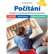 Počítání: Vyrobte si a používejte Montessori pomůcky - Kniha