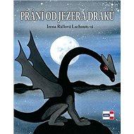 Přání od jezera draků - Kniha