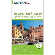 Neapolská záliv: Neapol, Pompeje, Ischia, Capri - Kniha