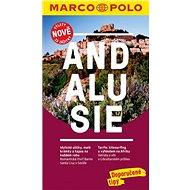 Andalusie: Výlety nově za zážitky - Kniha