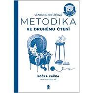Metodika Kočka Kačka: ke druhému čtení