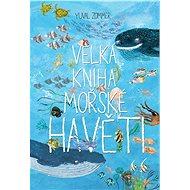 Velká kniha mořské havěti - Kniha