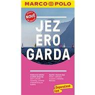 Jezero Garda: Výlety nově za zážitky