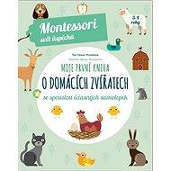 Moje první kniha o domácích zvířatech: se spoustou úžasných samolepek