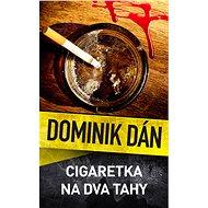 Cigaretka na dva tahy - Kniha