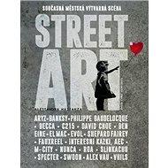 Street Art: Současná městská výtvarná scéna - Kniha