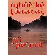 Rybářské detektivky - Kniha