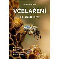 Včelaření od jara do zimy - Kniha