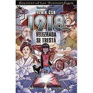 Vznik ČSR 1918 - Kniha