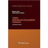 Teória kriminálno-policajného poznania - Kniha