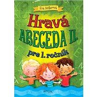 Hravá abeceda II. pre 1. ročník - Kniha