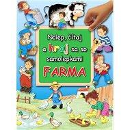 Nalep, čítaj a hraj sa so samolepkami Farma - Kniha