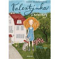 Valentýnka a narozeniny - Kniha