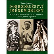 Dobrodružství jménem Orient - Kniha