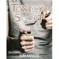 Toxický squat - Kniha