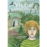 Viktor a záhadná teta Bobina - Kniha