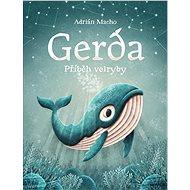 Gerda příběh velryby - Kniha