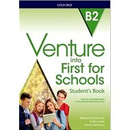 Venture into First for Schools: Student's Book - Kniha