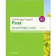 Cambridge English First Masterclass: Student's Book