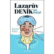 Lazarův deník aneb Proč já? - Kniha