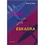 Tajná eskadra KG 200 - Kniha