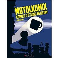 Motolkomix: Komiks o studium medicíny - Kniha