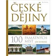 České dějiny 100 památných míst - Kniha